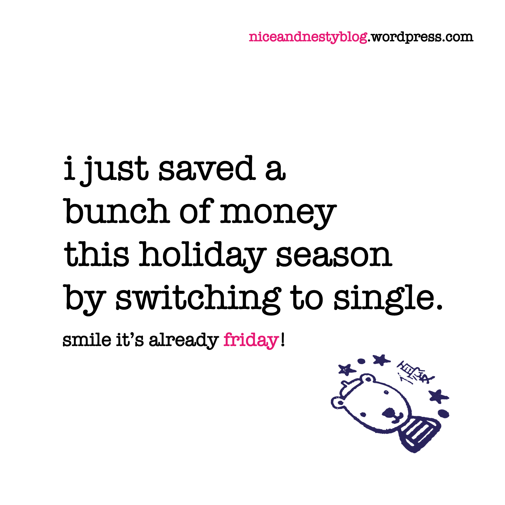 Single For The Holidays Quotes: I Just Saved A Bunch Of Money
